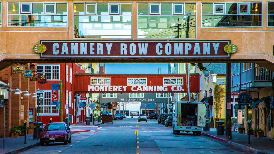 Cannery Row - Monterey, CA